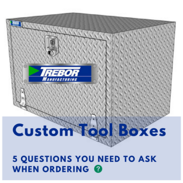 Custom Tool Boxes – 5 Questions You Need To Ask When Ordering