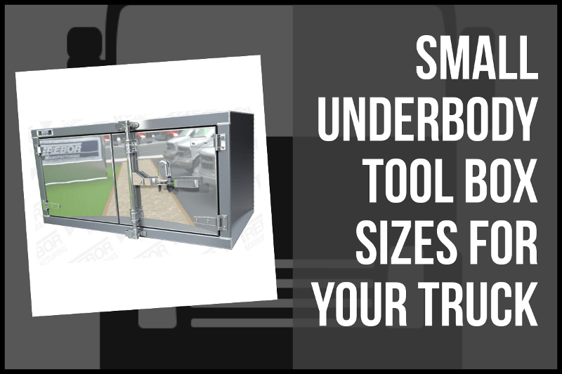 Small Underbody Tool Box Sizes for Your Truck