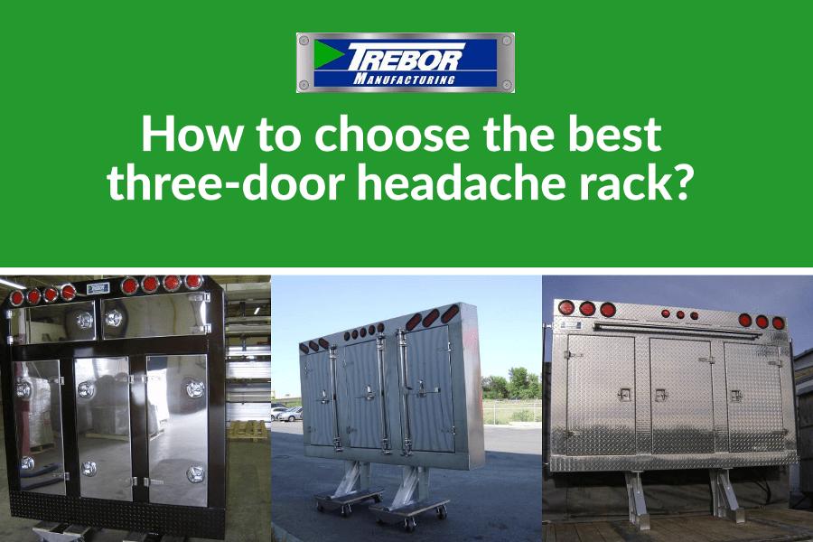 How to choose the best three-door headache rack?