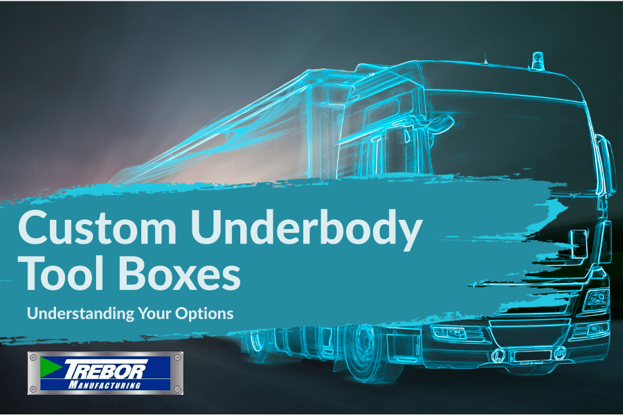 Understanding the options for your custom underbody tool box (online tool)
