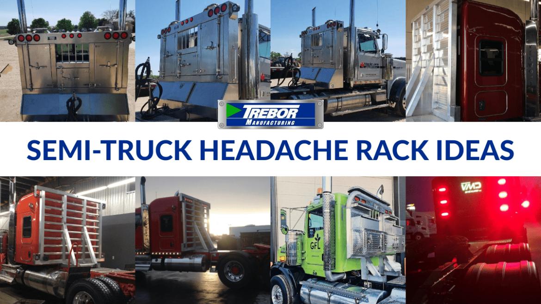 SEMI-TRUCK HEADACHE RACK IDEAS : PHOTO GALLERY
